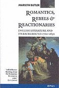 Romantics, Rebels and Reactionaries