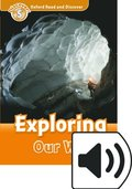 Oxford Read and Discover: Level 5: Exploring Our World Audio Pack