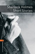 Oxford Bookworms Library: Sherlock Holmes Short Stories: Level 2: 700-Word Vocabulary
