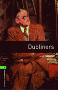 Oxford Bookworms Library: Level 6:: Dubliners