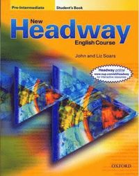 New Headway: Pre-Intermediate: Student's Book