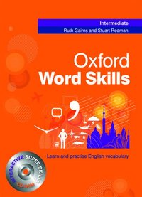 Oxford Word Skills: Intermediate: Student's Pack (Book and CD-ROM)