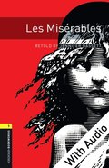 Les Miserables - With Audio Level 1 Oxford Bookworms Library