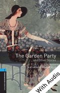 Garden Party and Other Stories - With Audio Level 5 Oxford Bookworms Library