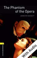 Phantom of the Opera - With Audio Level 1 Oxford Bookworms Library