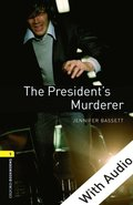 President's Murderer - With Audio Level 1 Oxford Bookworms Library