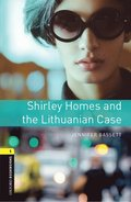 Oxford Bookworms Library: Level 1:: Shirley Homes and the Lithuanian Case Audio Pack