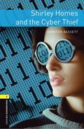 Oxford Bookworms Library: Level 1: Shirley Homes and the Cyber Thief Audio Pack