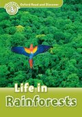Oxford Read and Discover: Level 3: Life in Rainforests
