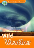 Oxford Read and Discover: Level 5: Wild Weather Audio CD Pack