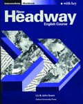 New Headway: Intermediate: Workbook (with Key)