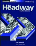 New Headway: Intermediate: Workbook (without Key)