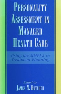 Personality Assessment in Managed Health Care
