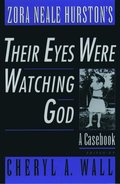 Zora Neale Hurston's Their Eyes Were Watching God