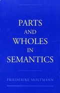 Parts and Wholes in Semantics