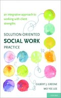 Solution-Oriented Social Work Practice
