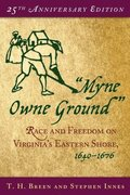 'Myne Owne Ground'