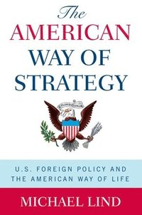 The American Way of Strategy