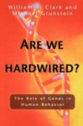 Are We Hardwired?