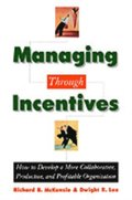 Managing through Incentives