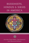 Buddhists, Hindus and Sikhs in America