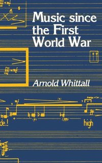 Music Since the First World War