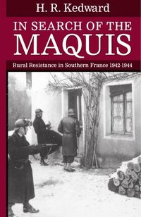 In Search of the Maquis