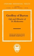 Geoffrey of Burton: Life and Miracles of St Modwenna
