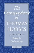 The Correspondence of Thomas Hobbes: The Correspondence of Thomas Hobbes