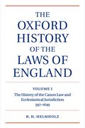 The Oxford History of the Laws of England Volume I