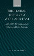 Trinitarian Theology: West and East