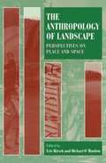 The Anthropology of Landscape