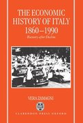 The Economic History of Italy 1860-1990