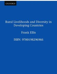 Rural Livelihoods and Diversity in Developing Countries
