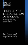 Policing and the Condition of England