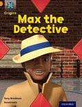 Project X Origins: Orange Book Band, Oxford Level 6: What a Waste: Max the Detective