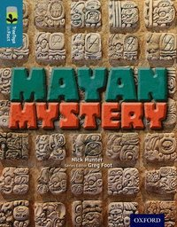 Oxford Reading Tree TreeTops inFact: Level 19: Mayan Mystery