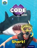 Project X CODE Extra: Green Book Band, Oxford Level 5: Shark Dive: Shark!