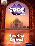 Project X CODE Extra: Purple Book Band, Oxford Level 8: Wonders of the World: See the Sights!