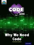 Project X CODE Extra: Gold Book Band, Oxford Level 9: CODE Control: Why We Need Code