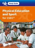CXC Study Guide: Physical Education and Sport for CSEC