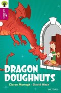 Oxford Reading Tree All Stars: Oxford Level 10: Dragon Doughnuts