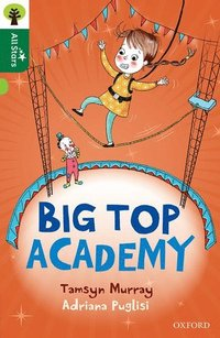 Oxford Reading Tree All Stars: Oxford Level 12 <br> <br> <br> <br> <br> <br> <br> <br>: Big Top Academy