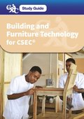 CXC Study Guide: Building and Furniture Technology for CSEC(R)
