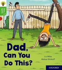 Oxford Reading Tree Story Sparks: Oxford Level 2: Dad, Can You Do This?