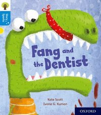 Oxford Reading Tree Story Sparks: Oxford Level 3: Fang and the Dentist
