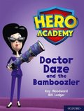 Hero Academy: Oxford Level 8, Purple Book Band: Doctor Daze and the Bamboozler