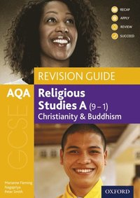 AQA GCSE Religious Studies A (9-1): Christianity and Buddhism Revision Guide
