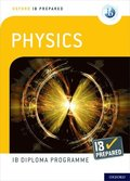Oxford IB Diploma Programme: IB Prepared: Physics