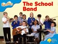 Oxford Reading Tree: Level 3: More Fireflies A: The School Band